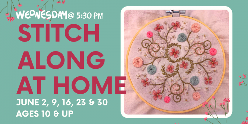 Stitch Along Embroidery Class NOW ON WEDNESDAYS!