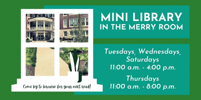 mini library hours update t,w, and sat 11-4 thursday 11-8